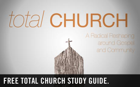 You've probably read the book (if not, make it a priority), but now there's a free e-book study guide (originally posted on The Resurgence) to go along with it. Well done, helpful and designed to be walked through with a group.   Other Resources:  Total Church Conference video @ Mars Hill (3 Sessions)
