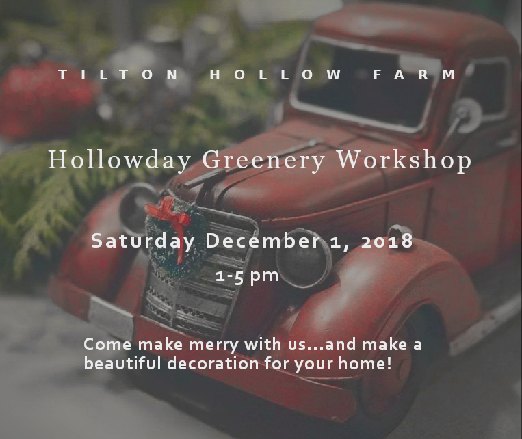 Hollowday Greenery Workshop - December 1, 2018$50.00