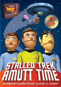 "STALLED TREK: AMUTT TIME DVD Where no felt has gone before! The USS Secondprize's Science Officer, Mr. Spott is a mutt! He's half human and half Vulcanine. Compelled by icky-gross reasons, Captain Krok agrees to take Mr. Spott to his homeworld only to find himself and Mr. Spott in an epic combat to the death! ""Stalled Trek: Amutt Time"" is an animated puppet parody. Running time 16 minutes."