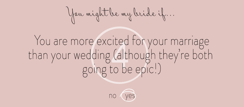 4 You Might Be My Bride If...jpg