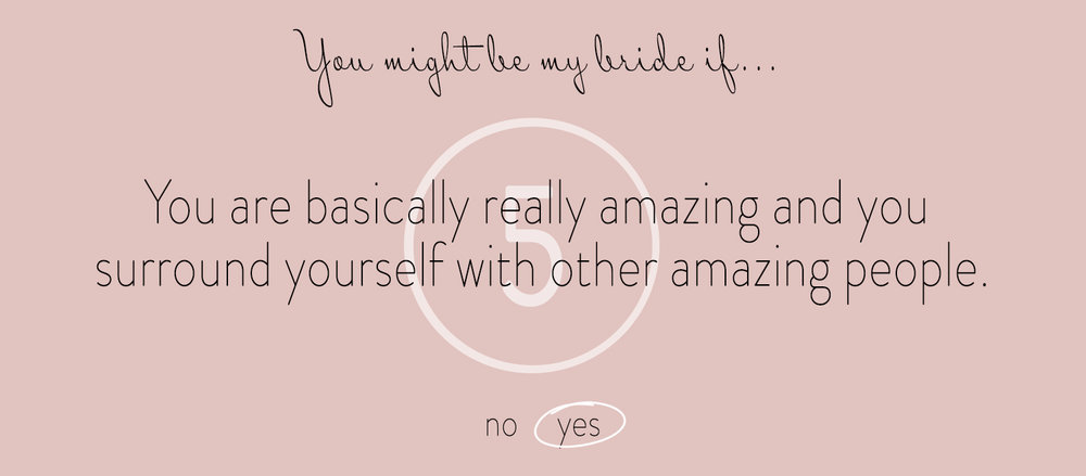 5 You Might Be My Bride If...jpg