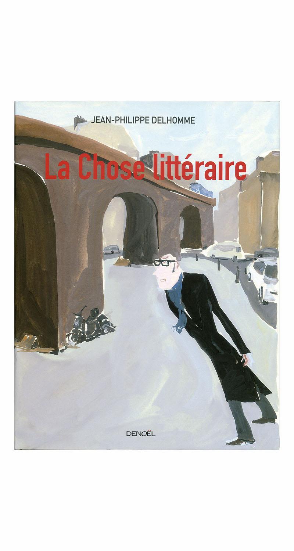 La Chose littéraire