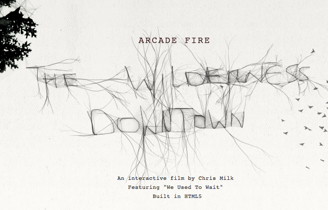 www.thewildernessdowntown.com    Arcade Fire + Google + HTML5 can be a pretty potent combination.