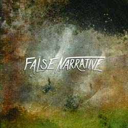 FALSE NARRATIVE // False Narrative EP