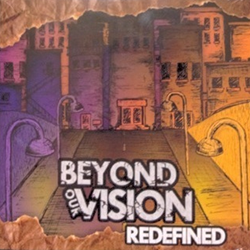 BEYOND OUR VISION // Redefined EP