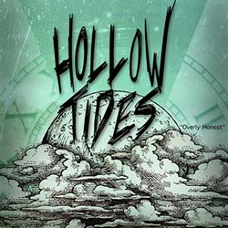 HOLLOW TIDES //  Overly Honest EP