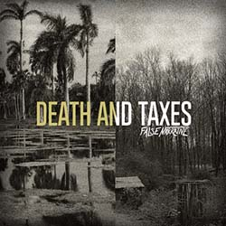 FALSE NARRATIVE // Death and Taxes EP