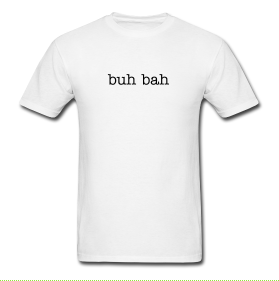 Men's -Buh Bah- T-Shirt in White - The Jinxes MERCH.png