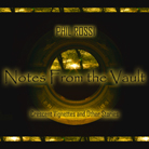 Notes From The Vault by Phil Rossi