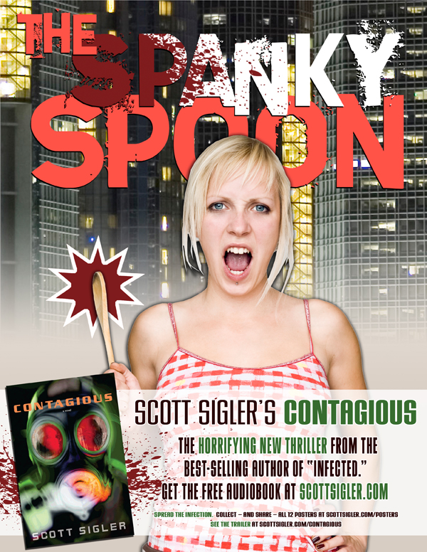 CONTAGIOUS poster: THE SPANKY SPOON