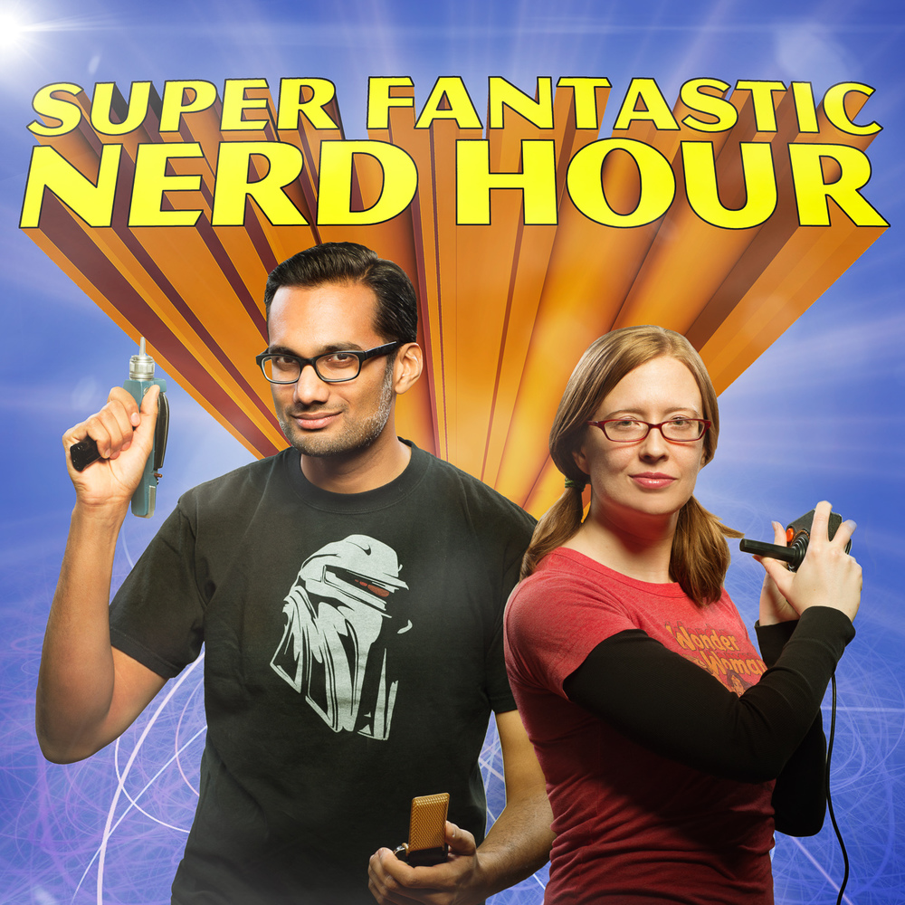 Listen to Super Fantastic Nerd Hour, a podcast about awesome things nerds love. Hosted by H.A. Conrad and me.