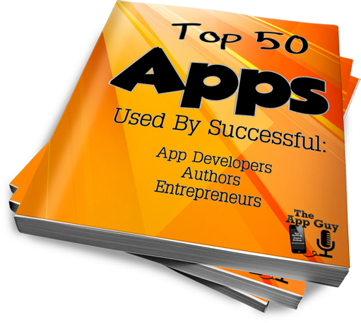 Top 50 Apps On The App Guy Podcast