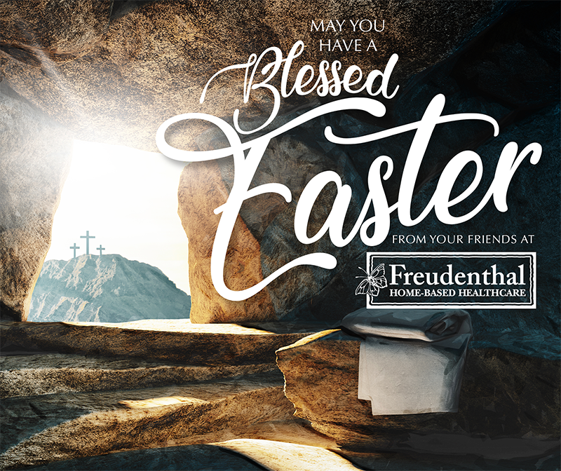 Happy Easter Freudenthal Home Based Healthcare