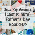 {Last Minute} Father's Day Round-Up