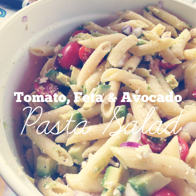 Tomato, Feta and Avocado Pasta Salad