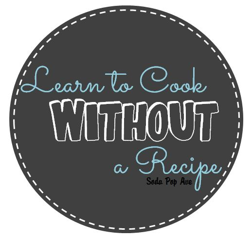 Learn to Cook Without a Recipe Banner.JPG