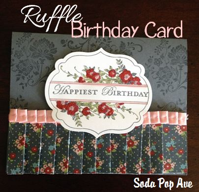 Ruffle Birthday Card.JPG