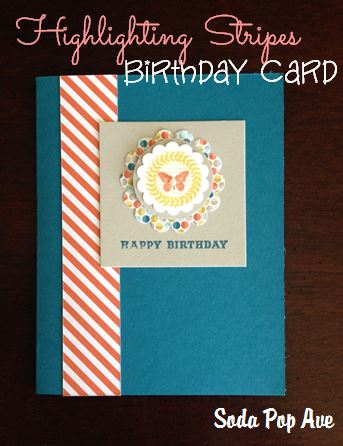 Highlighting Stripes Birthday Card.JPG