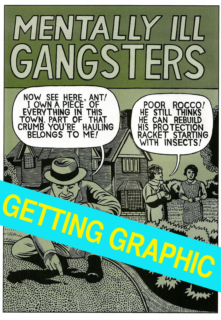 The worst kind of gangster!