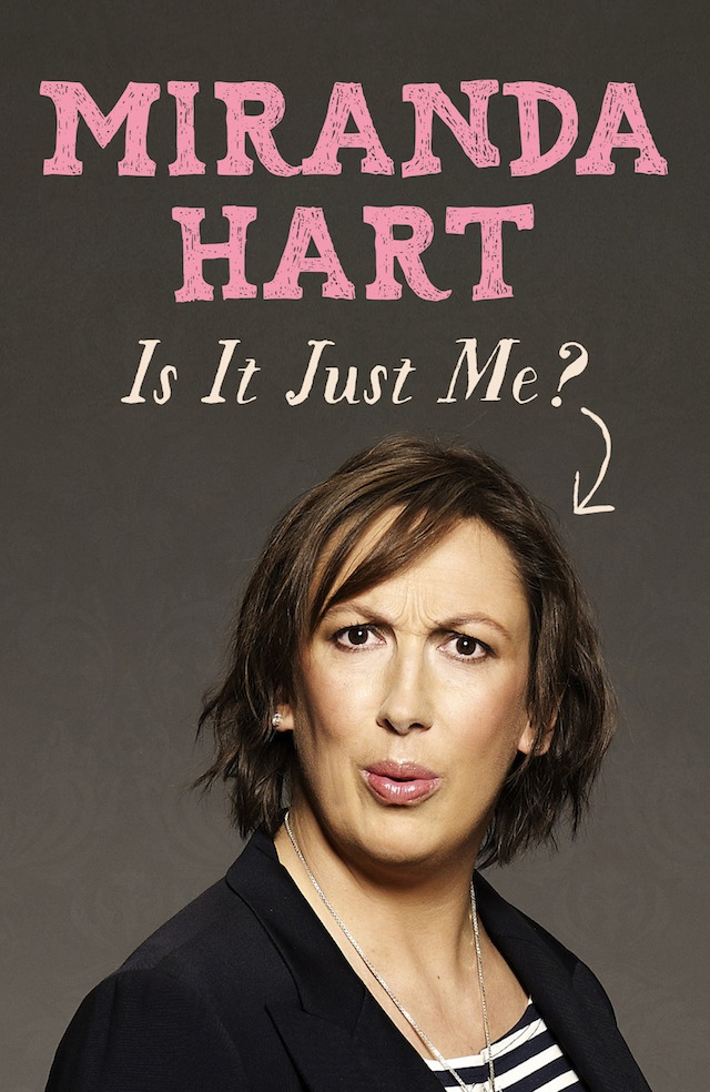 Is It Just Me Miranda Hart.jpg