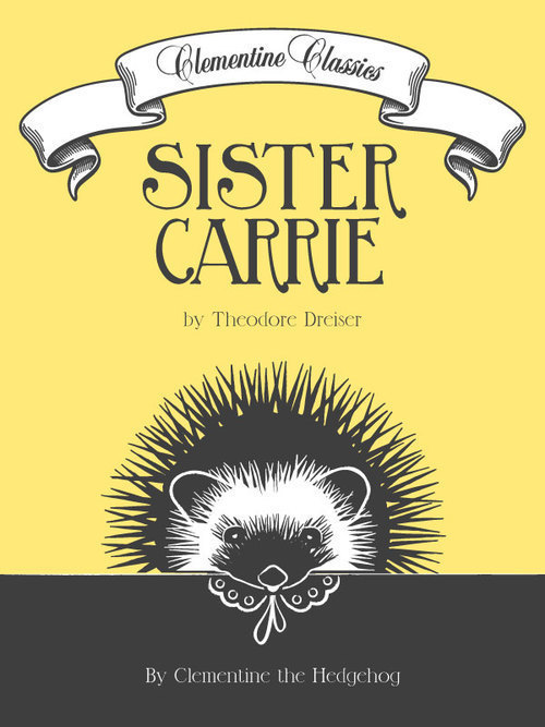 Clementine Classics Sister Carrie by Theodore Dreiser (1).jpg
