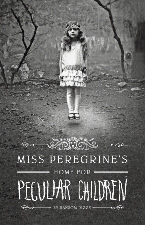Miss Peregrine's Home for Peculiar Children by Ransom Riggs.jpg