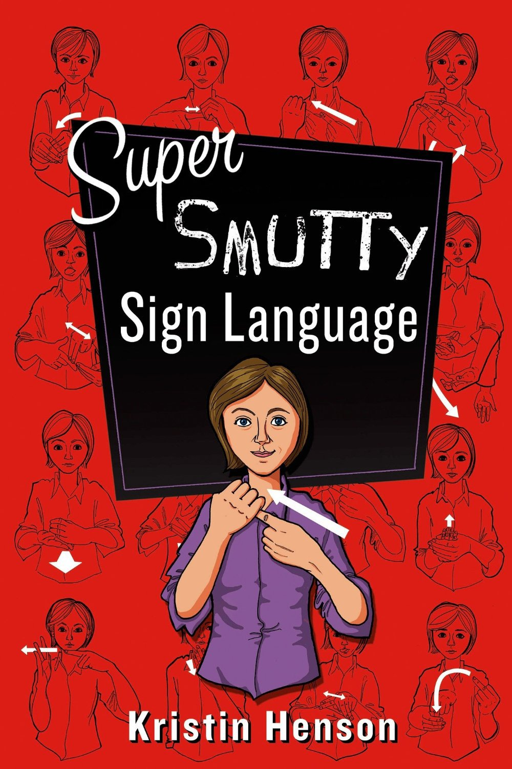 Super Smutty Sign Language by Kristin Henson.jpg