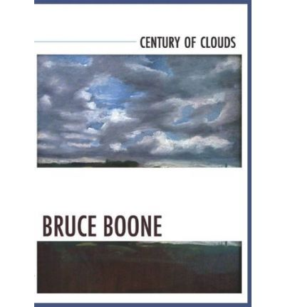 Bruce Boone Century of Clouds.jpg