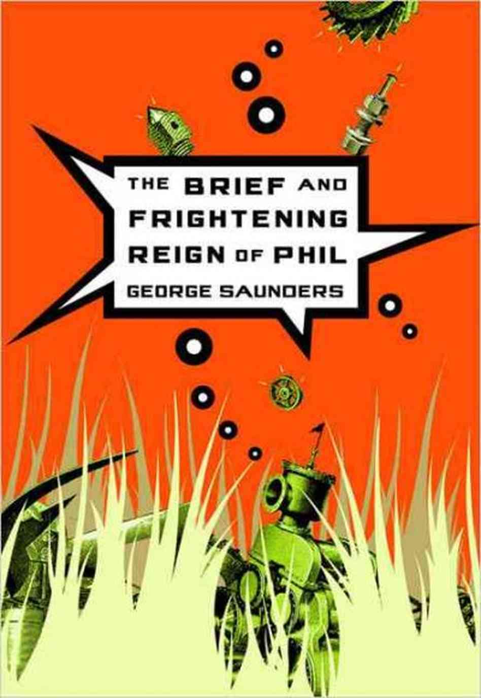 The Brief and Frightening Reign of Phil by George Saunders.jpg