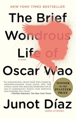 The Brief and Wondrous Life of Oscar Wao by Junot Diaz.JPG
