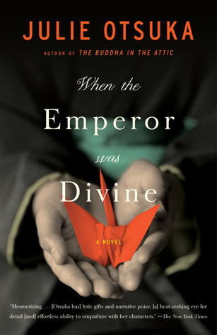 When the Emperor was Divine by Julie Otsuka.jpg