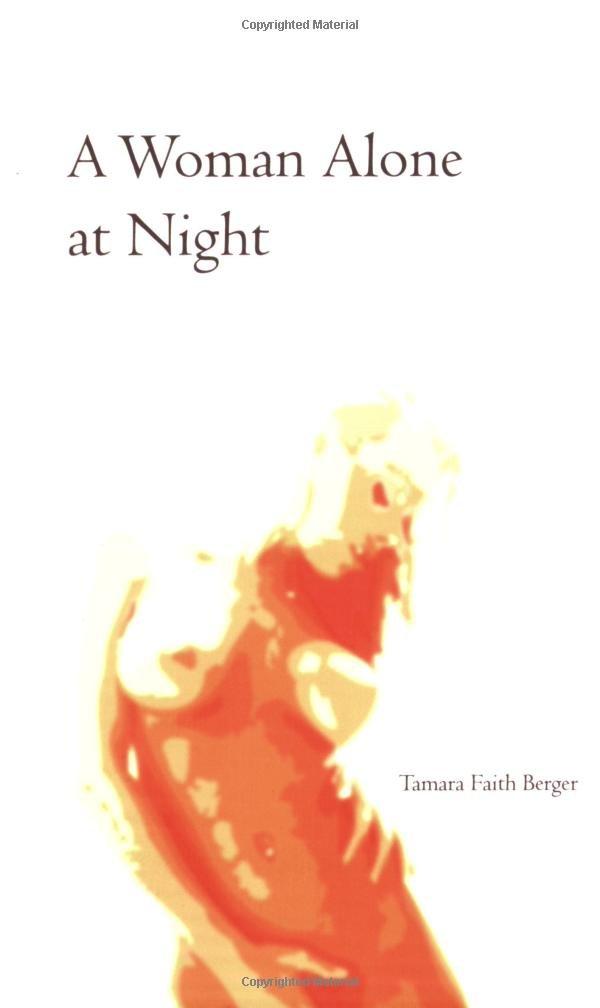A Woman Alone at Night by Tamara Faith Berger.jpg