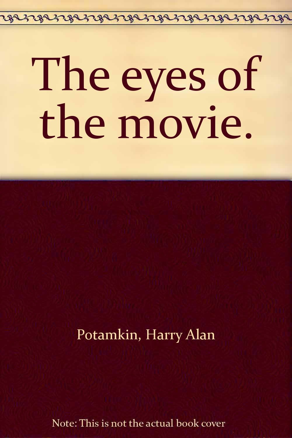 The Eyes of the Movie by Harry Alan Potamkin.jpg