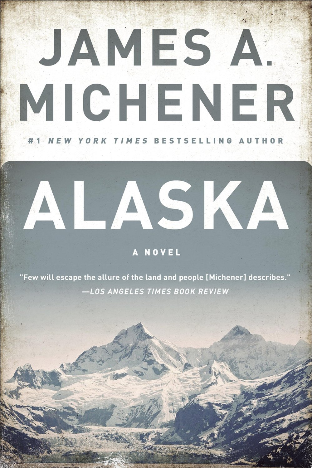 Alaska by James A. Michener.jpg