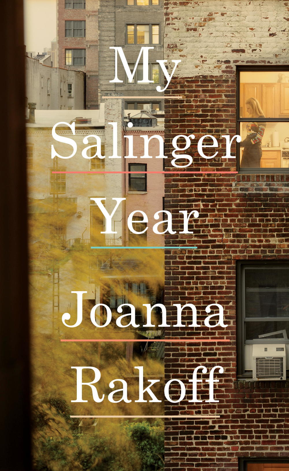 My Salinger Year by Joanna Rackoff.jpg