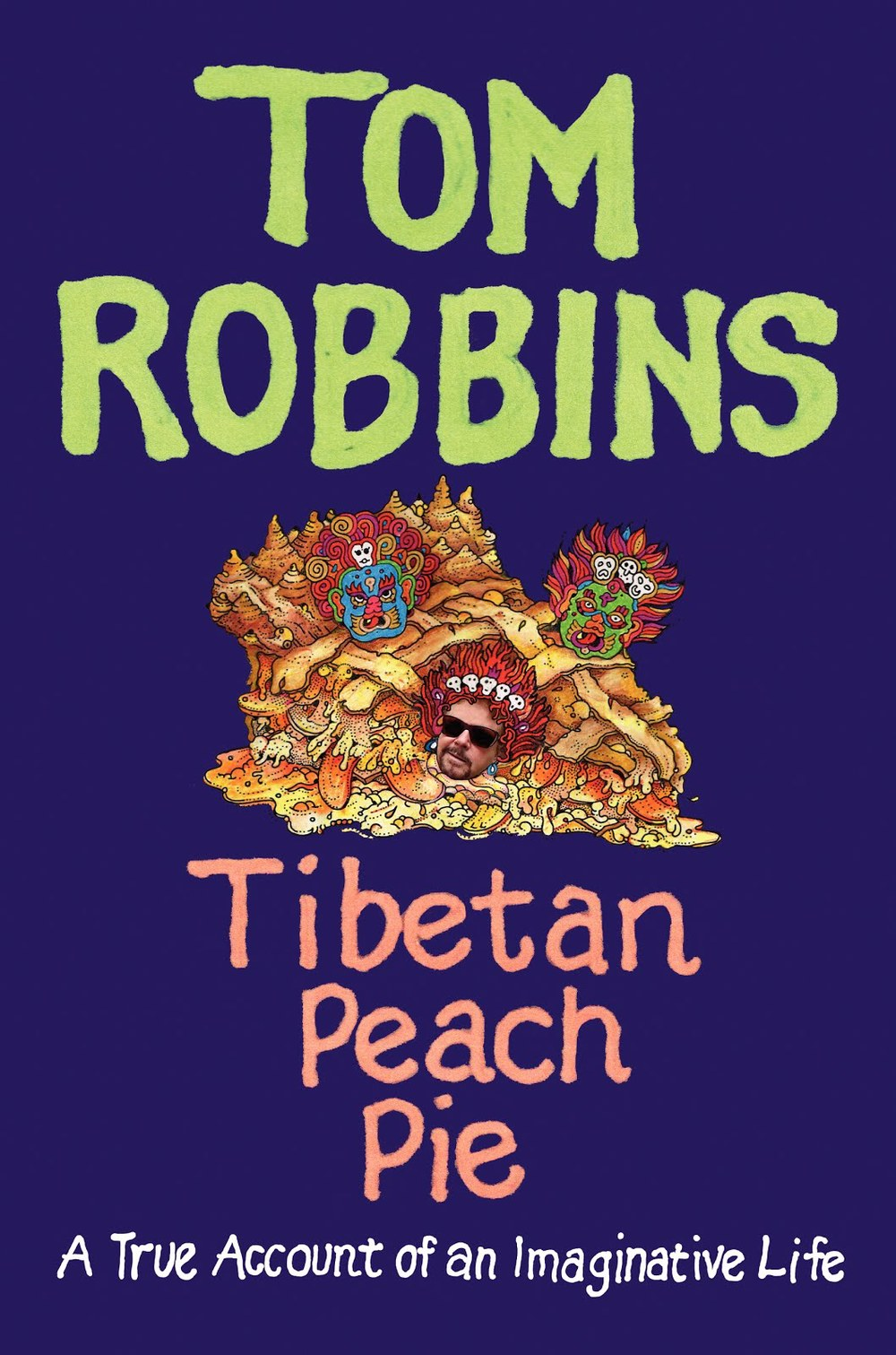Tibetan Peach Pie Tom Robbins.jpg
