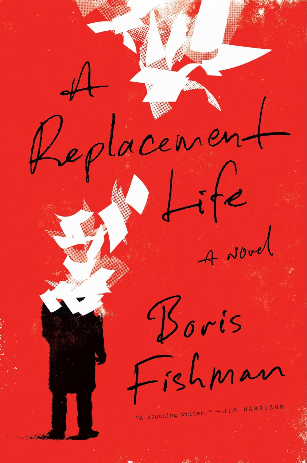 A Replacement Life by Boris Fishman.jpg