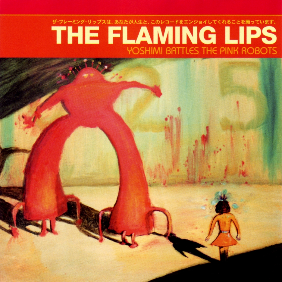 Yoshimi Battles the Pink Robots by The Flaming Lips (via Listal)