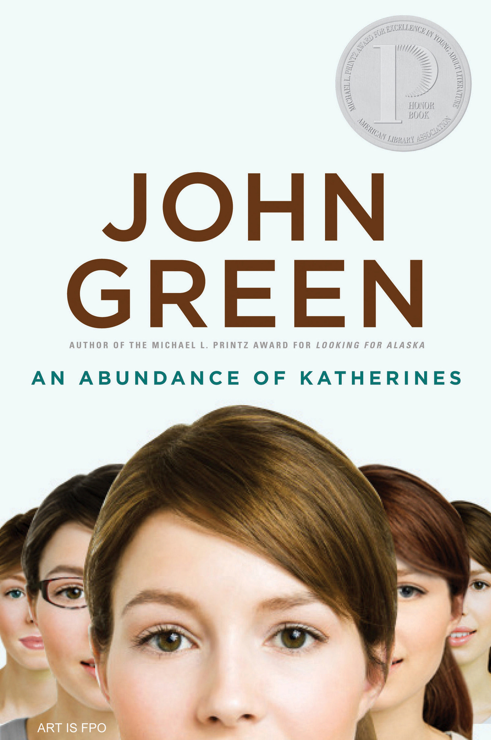 An Abundance of Katherines by John Green (via Teen Lit Rocks)