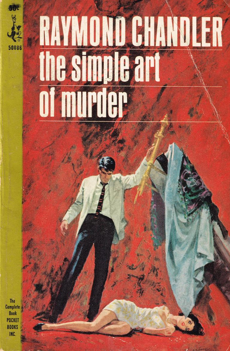 The Simple Art of Murder by Raymond Chandler (via Pulp Covers)