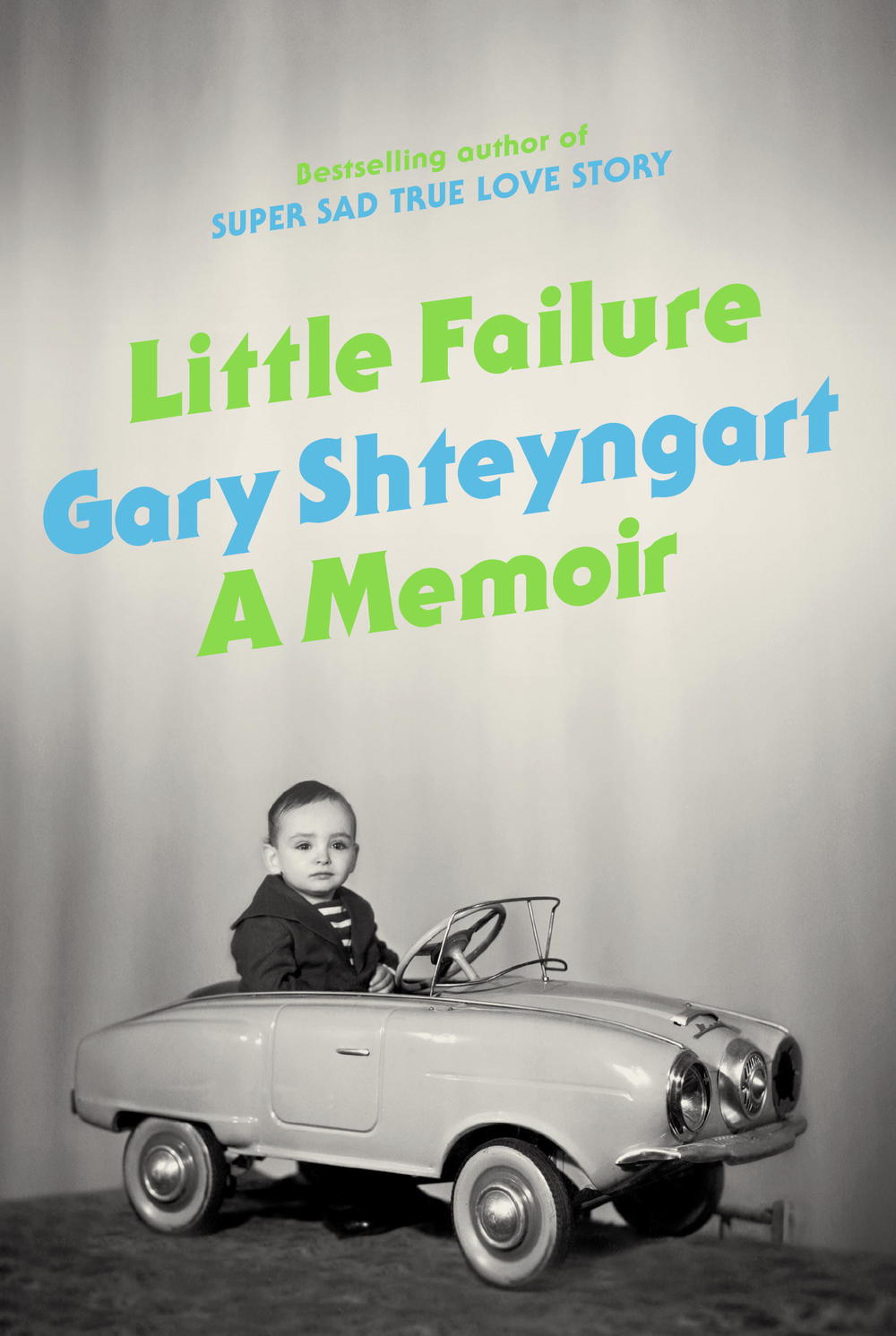 Little Failure   by Gary Shteyngart (via    National Post   )