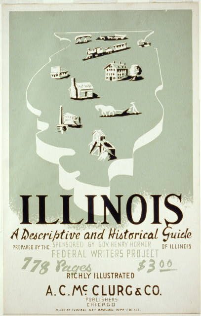 Illinois: A Descriptive and Historical Guide by the Federal Writers' Project (via Wikimedia Commons)