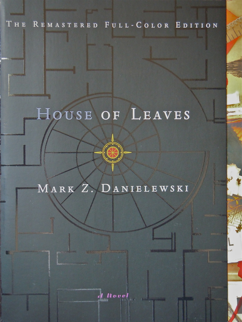 House of Leaves  by Mark Z. Danielewski (via The Purgatory Press)