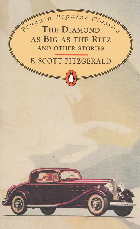 """The Diamond as Big as The Ritz"" by F. Scott Fitzgerald (via EMKA.SI)"