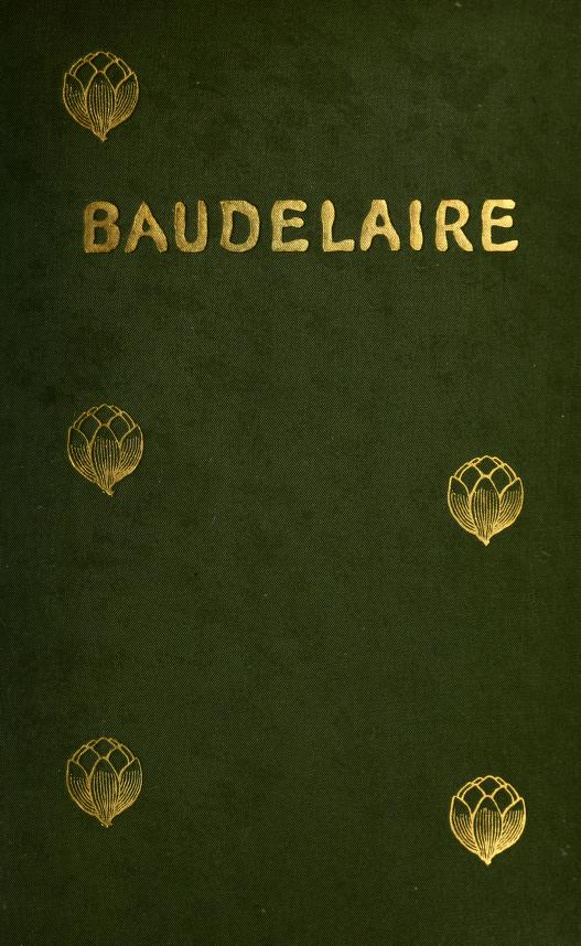 Charles Baudelaire: His Life by Theophile Gautier (via Project Gutenberg)