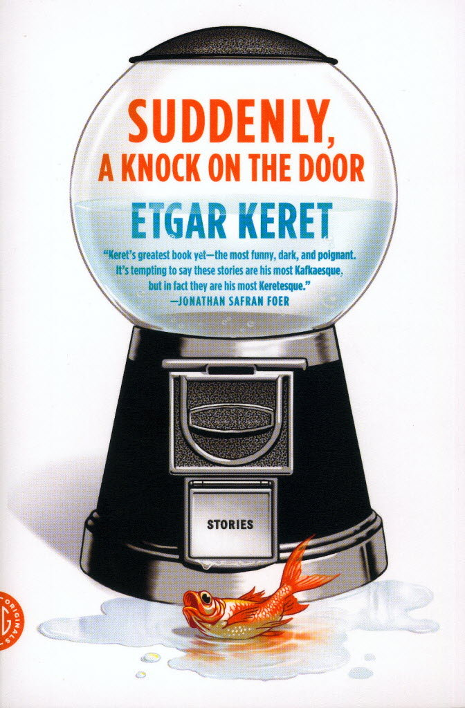 Suddenly, a Knock on the Door   by Etgar Keret (via    Cleveland.com   )