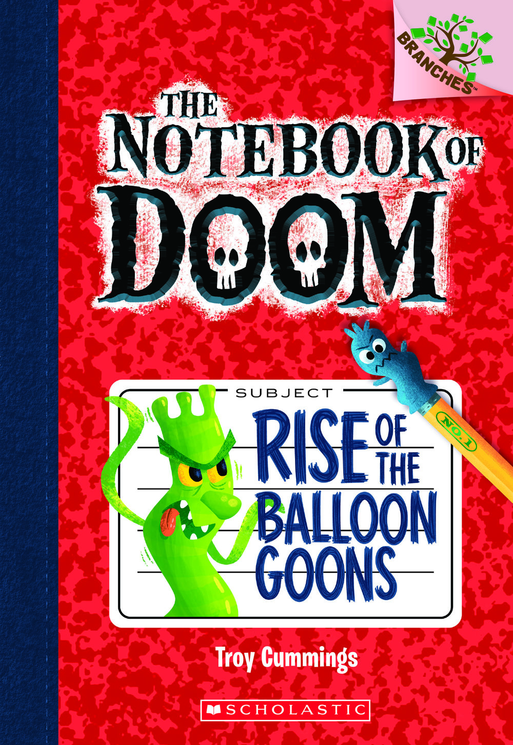 BOOK 1: Rise of the Balloon Goons