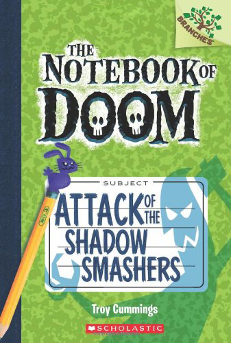 BOOK 3: Attack of the Shadow Smashers