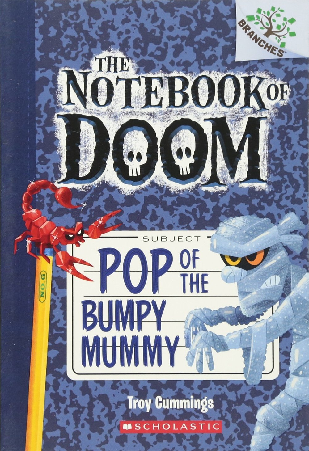 BOOK 6: Pop of the Bumpy Mummy