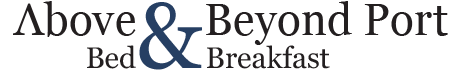 Above & Beyond Port - Bed & Breakfast